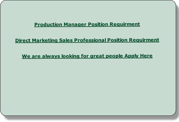 Production Manager Position Requirment