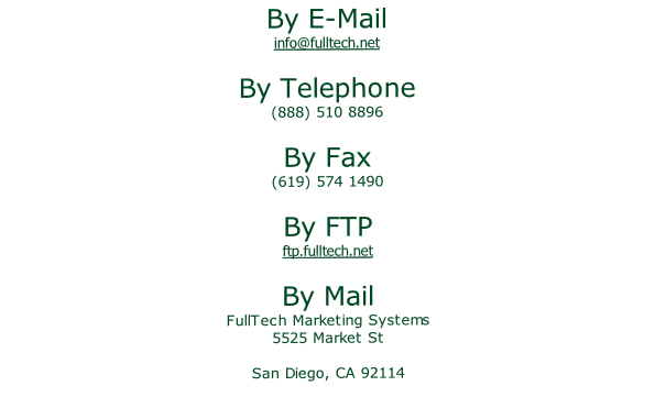 By E-Mail   By Telephone   By Fax   By FTP   By Mail